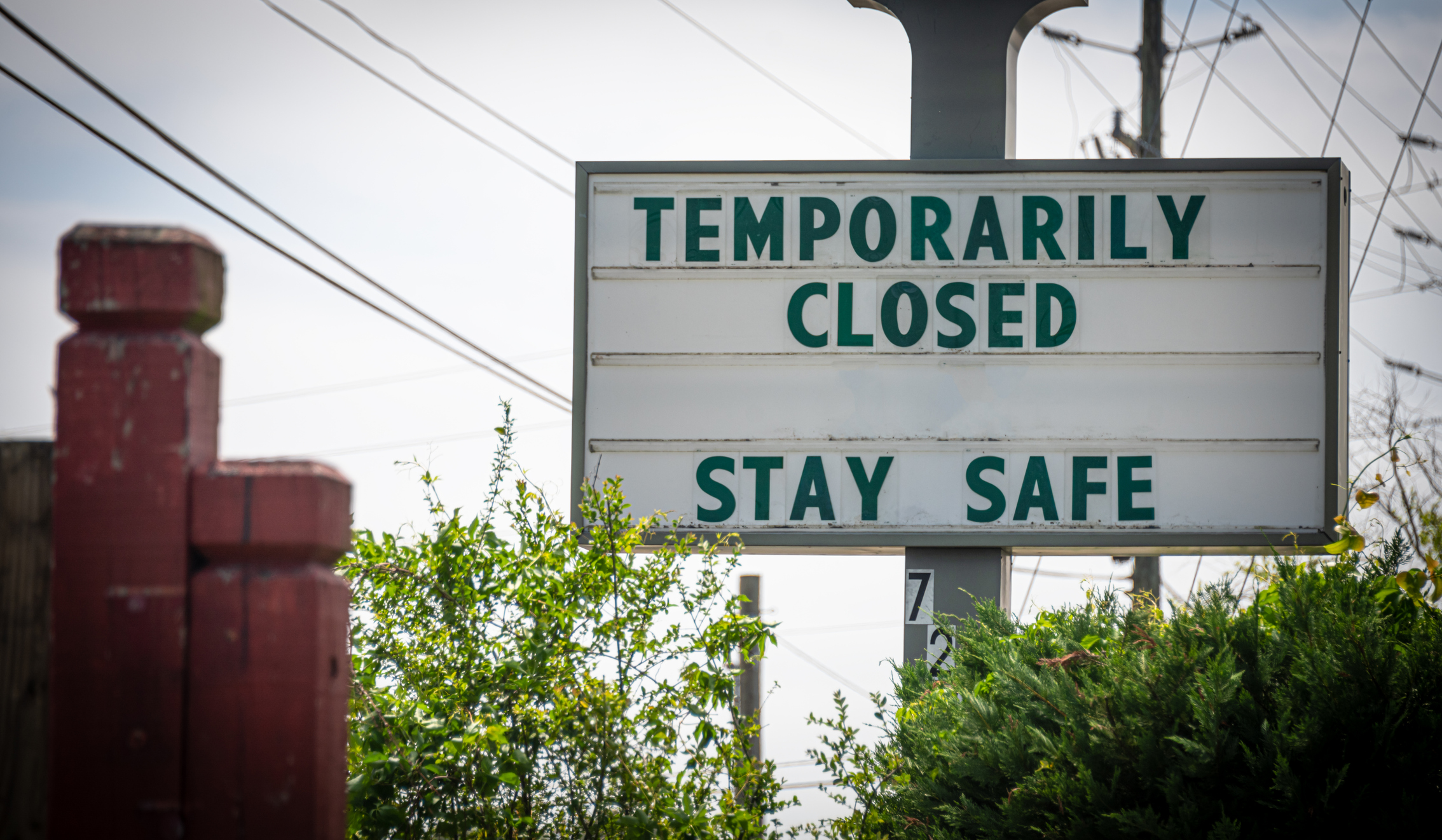"""Temporarily Closed, Stay Safe"" Sign"